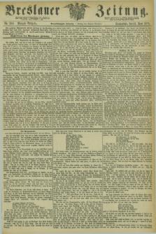 Breslauer Zeitung. Jg.54, Nr. 283 (21 Juni 1873) - Morgen-Ausgabe + dod.