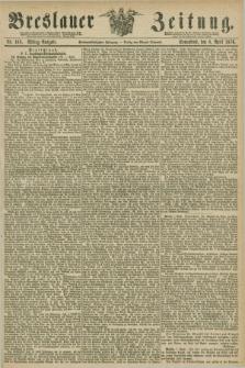 Breslauer Zeitung. Jg.57, Nr. 168 (8 April 1876) - Mittag-Ausgabe