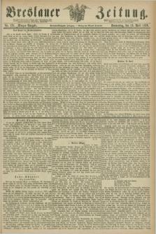 Breslauer Zeitung. Jg.57, Nr. 175 (13 April 1876) - Morgen-Ausgabe + dod.