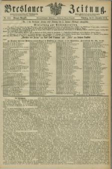 Breslauer Zeitung. Jg.57, Nr. 611 (31 December 1876) - Morgen-Ausgabe + dod.