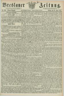 Breslauer Zeitung. Jg.59, Nr. 283 (21 Juni 1878) - Morgen-Ausgabe + dod.
