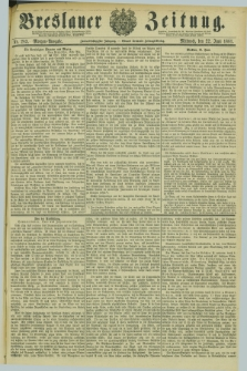 Breslauer Zeitung. Jg.62, Nr. 283 (22 Juni 1881) - Morgen-Ausgabe + dod.