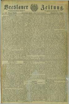 Breslauer Zeitung. Jg.62, Nr. 457 (1 October 1881) - Morgen-Ausgabe + dod.