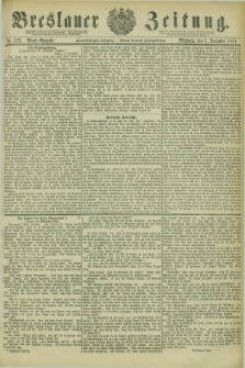 Breslauer Zeitung. Jg.62, Nr. 572 (7 December 1881) - Abend-Ausgabe