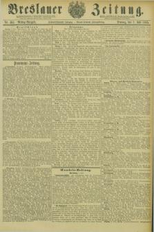 Breslauer Zeitung. Jg.66, Nr. 464 (7 Juli 1885) - Mittag-Ausgabe