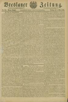 Breslauer Zeitung. Jg.67, Nr. 169 (9 März 1886) - Morgen-Ausgabe + dod.