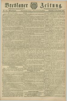 Breslauer Zeitung. Jg.67, Nr. 743 (23 October 1886) - Mittag-Ausgabe