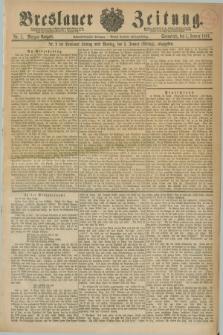 Breslauer Zeitung. Jg.68, Nr. 1 (1 Januar 1887) - Morgen-Ausgabe + dod.