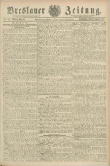Breslauer Zeitung. Jg.68, Nr. 53 (22 Januar 1887) - Mittag-Ausgabe