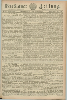 Breslauer Zeitung. Jg.68, Nr. 351 (23 Mai 1887) - Abend-Ausgabe