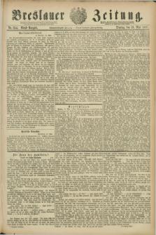 Breslauer Zeitung. Jg.68, Nr. 354 (24 Mai 1887) - Abend-Ausgabe