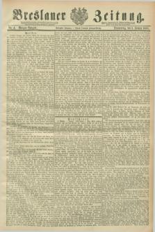 Breslauer Zeitung. Jg.70, Nr. 4 (3 Januar 1889) - Morgen-Ausgabe + dod.