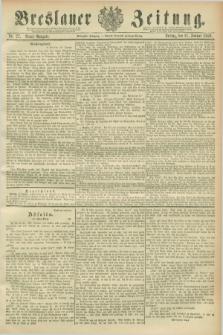 Breslauer Zeitung. Jg.70, Nr. 27 (11 Januar 1889) - Abend-Ausgabe