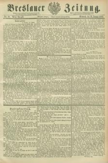 Breslauer Zeitung. Jg.70, Nr. 39 (16 Januar 1889) - Abend-Ausgabe