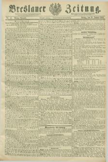 Breslauer Zeitung. Jg.70, Nr. 44 (18 Januar 1889) - Mittag-Ausgabe