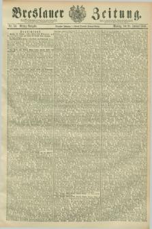Breslauer Zeitung. Jg.70, Nr. 50 (21 Januar 1889) - Mittag-Ausgabe
