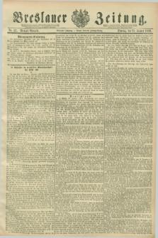Breslauer Zeitung. Jg.70, Nr. 52 (22 Januar 1889) - Morgen-Ausgabe + dod.