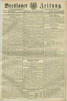Breslauer Zeitung. Jg.70, Nr. 53 (22 Januar 1889) - Mittag-Ausgabe