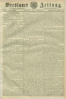 Breslauer Zeitung. Jg.70, Nr. 58 (24 Januar 1889) - Morgen-Ausgabe + dod.