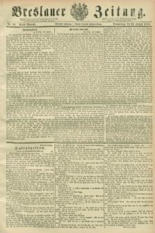 Breslauer Zeitung. Jg.70, Nr. 60 (24 Januar 1889) - Abend-Ausgabe