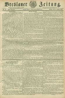 Breslauer Zeitung. Jg.70, Nr. 63 (25 Januar 1889) - Abend-Ausgabe