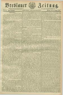 Breslauer Zeitung. Jg.70, Nr. 69 (28 Januar 1889) - Abend-Ausgabe
