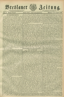 Breslauer Zeitung. Jg.70, Nr. 73 (30 Januar 1889) - Morgen-Ausgabe + dod.