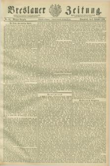 Breslauer Zeitung. Jg.70, Nr. 82 (2 Februar 1889) - Morgen-Ausgabe + dod.