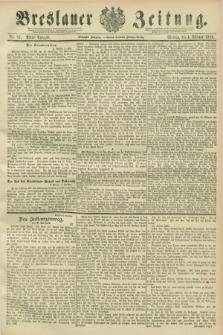 Breslauer Zeitung. Jg.70, Nr. 87 (4 Februar 1889) - Abend-Ausgabe