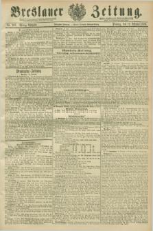 Breslauer Zeitung. Jg.70, Nr. 107 (12 Februar 1889) - Mittag-Ausgabe
