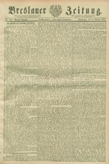 Breslauer Zeitung. Jg.70, Nr. 112 (14 Februar 1889) - Morgen-Ausgabe + dod.