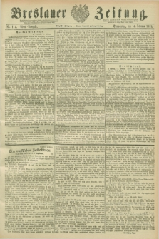 Breslauer Zeitung. Jg.70, Nr. 114 (14 Februar 1889) - Abend-Ausgabe