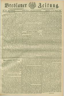 Breslauer Zeitung. Jg.70, Nr. 120 (16 Februar 1889) - Abend-Ausgabe