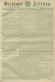 Breslauer Zeitung. Jg.70, Nr. 129 (20 Februar 1889) - Abend-Ausgabe