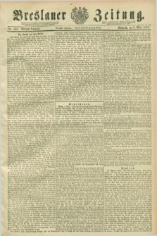 Breslauer Zeitung. Jg.70, Nr. 163 (6 März 1889) - Morgen-Ausgabe + dod.