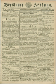 Breslauer Zeitung. Jg.70, Nr. 185 (14 März 1889) - Mittag-Ausgabe