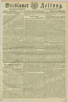 Breslauer Zeitung. Jg.70, Nr. 201 (20 März 1889) - Abend-Ausgabe