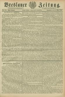 Breslauer Zeitung. Jg.70, Nr. 210 (23 März 1889) - Abend-Ausgabe