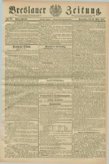 Breslauer Zeitung. Jg.70, Nr. 221 (28 März 1889) - Mittag-Ausgabe