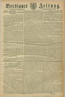 Breslauer Zeitung. Jg.70, Nr. 234 (2 April 1889) - Abend-Ausgabe