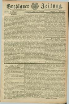 Breslauer Zeitung. Jg.70, Nr. 246 (6 April 1889) - Abend-Ausgabe