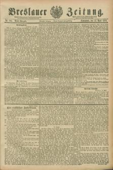 Breslauer Zeitung. Jg.70, Nr. 264 (13 April 1889) - Abend-Ausgabe