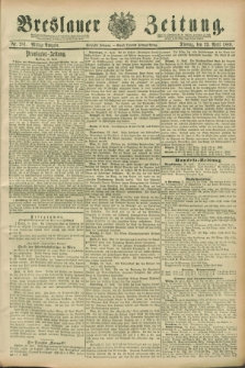 Breslauer Zeitung. Jg.70, Nr. 281 (23 April 1889) - Mittag-Ausgabe