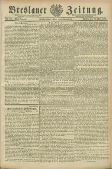 Breslauer Zeitung. Jg.70, Nr. 282 (23 April 1889) - Abend-Ausgabe