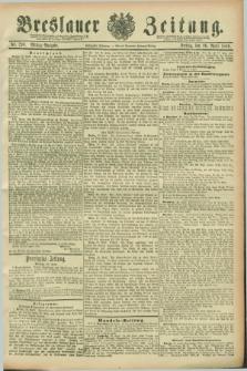 Breslauer Zeitung. Jg.70, Nr. 290 (26 April 1889) - Mittag-Ausgabe