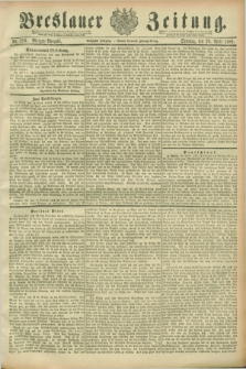 Breslauer Zeitung. Jg.70, Nr. 295 (28 April 1889) - Morgen-Ausgabe + dod.