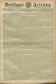 Breslauer Zeitung. Jg.70, Nr. 300 (30 April 1889) - Abend-Ausgabe