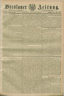 Breslauer Zeitung. Jg.70, Nr. 313 (5 Mai 1889) - Morgen-Ausgabe + dod.