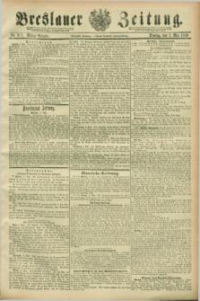 Breslauer Zeitung. Jg.70, Nr. 317 (7 Mai 1889) - Mittag-Ausgabe
