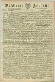 Breslauer Zeitung. Jg.70, Nr. 331 (12 Mai 1889) - Morgen-Ausgabe + dod.